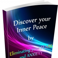 Finding Inner peace – Eliminate Fear and Anxiety